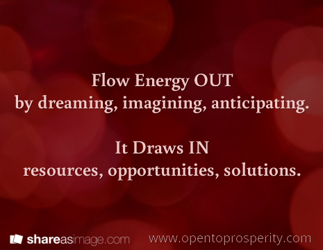 Flow Energy OUT, Resources Flow IN